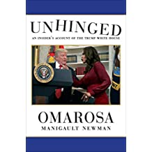 Unhinged: An Insider's Account of the Trump White House (English Edition)