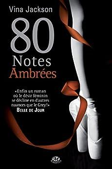 80 Notes ambrées par [Jackson, Vina]