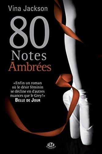 80 Notes ambrées (Romantica) par Vina Jackson