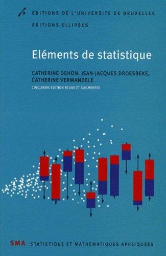 Eléments de statistique par Catherine Dehon, Jean-Jacques Droesbeke, Catherine Vermandele