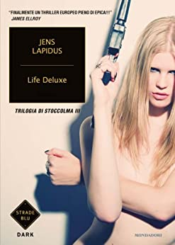 Life Deluxe (Strade blu. Fiction) (Italian Edition)