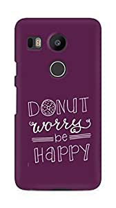 AMEZ donut dont worry be happy Back Cover For LG Nexus 5x