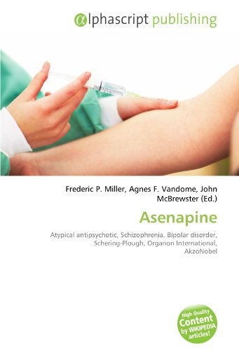 asenapine-atypical-antipsychotic-schizophrenia-bipolar-disorder-schering-plough-organon-internationa