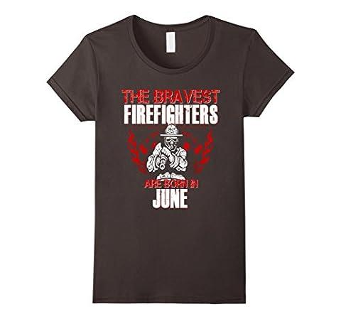 Women's Bravest Firefighters Are Born In June Birthday Shirt Gift