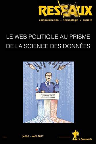 Le Web politique au prisme de la science des données par REVUE RÉSEAUX
