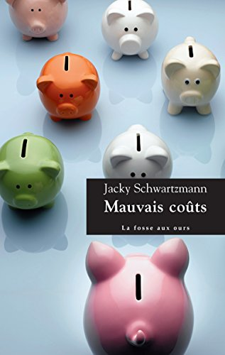 Mauvais coûts (French Edition)