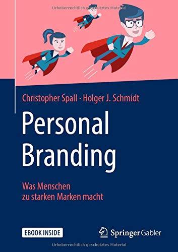 Personal Branding: Was Menschen zu starken Marken macht