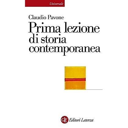 Prima Lezione Di Storia Contemporanea (Universale Laterza. Prime Lezioni)