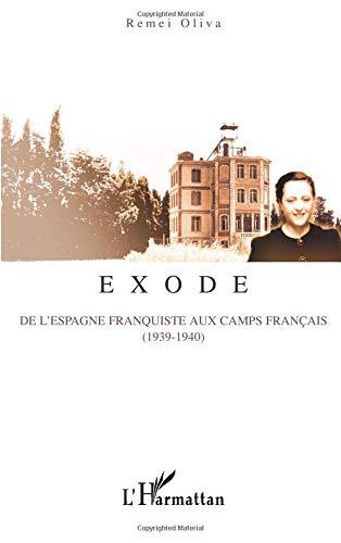 Exode : De l'Espagne franquiste aux camps français (1939-1940)