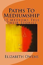 Paths To Mediumship