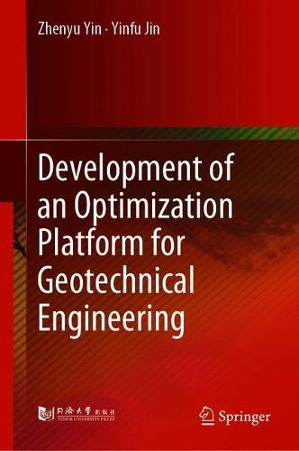 Practice of Optimisation Theory in Geotechnical Engineering por Zhenyu Yin