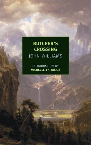 Butcher's Crossing (New York Review Books Classics) por John Williams