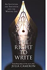 The Right to Write: An Invitation and Initiation into the Writing Life Paperback