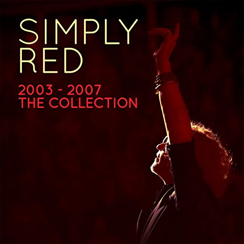 Simply Red 2003-2007 the Colle...