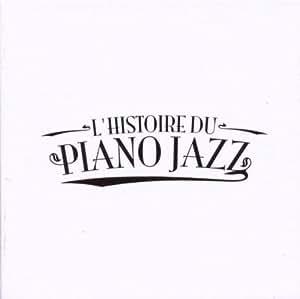 L'Histoire du Piano Jazz (Coffret 25 CD)