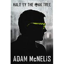 Halo by the Oak Tree
