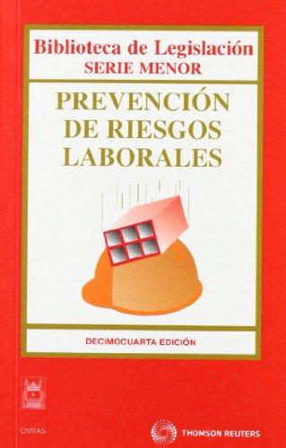 Prevención de riesgos laborales 14ºed (Biblioteca de Legislación - Serie Menor)