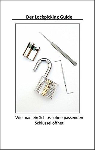 Der Lockpicking Guide (C Smith E)