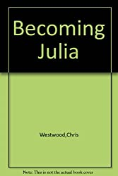 Becoming Julia