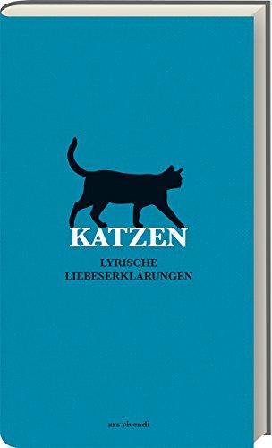 Katzen - Lyrische Liebeserklärungen