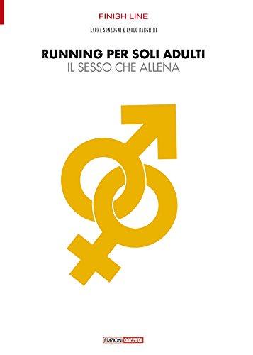 Running per soli adulti. Il sesso che allena