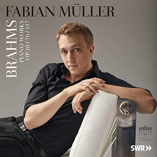 Fabian Müller: Brahms: Balladen, Klavierstücke, Intermezzi - Opus 10, 76 & 117 (Audio CD)
