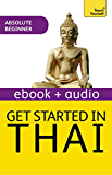Get Started in Thai Absolute Beginner Course: Enhanced Edition