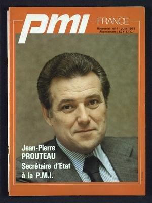 PMI FRANCE [No 1] du 01/06/1978 - JEAN-PIERRE PROUTEAU - SECRETAIRE D'ETAT A LA PMI