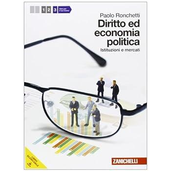 Diritto Ed Economia Politica. Per Le Scuole Superiori. Con Espansione Online: 3