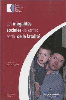 Les inégalités sociales de santé : sortir de la fatalité de Haut conseil de la santé publique (HCSP) ( 14 mai 2010 )