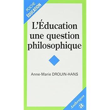 L'éducation, une question de philosophie