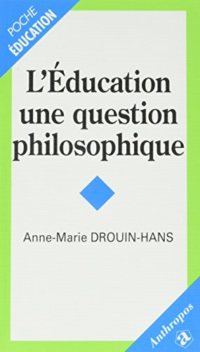 L'ducation, une question de philosophie
