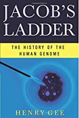 Jacob's Ladder: The History of the Human Genome Paperback