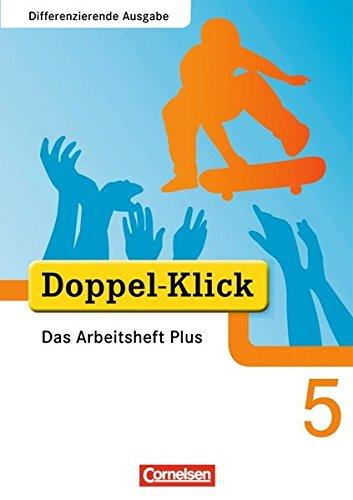 Doppel-Klick - Differenzierende Ausgabe / 5. Schuljahr - Das Arbeitsheft Plus,