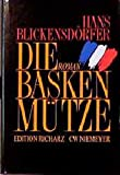Hans Blickensdörfer: Die Baskenmütze