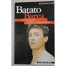 Batato Barea - Y El Nuevo Teatro Argentino (Temas de Hoy)