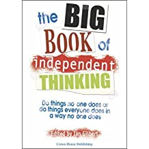 [(The Big Book of Independent Thinking)] [By (author) Ian Gilbert] published on (July, 2006)