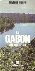 Le Gabon aujourd'hui (Le Voyage en couleurs)