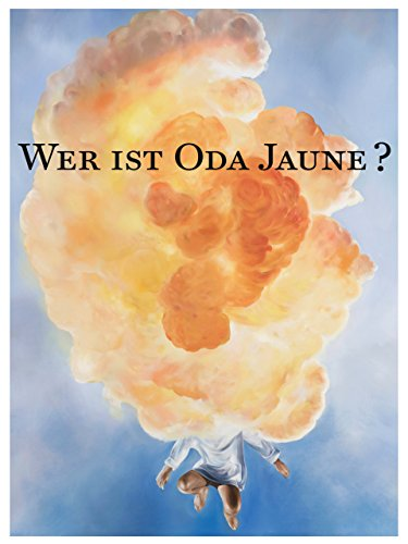 Wer ist Oda Jaune?