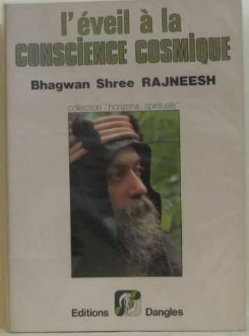 L'éveil a la conscience cosmique par Rajneesh
