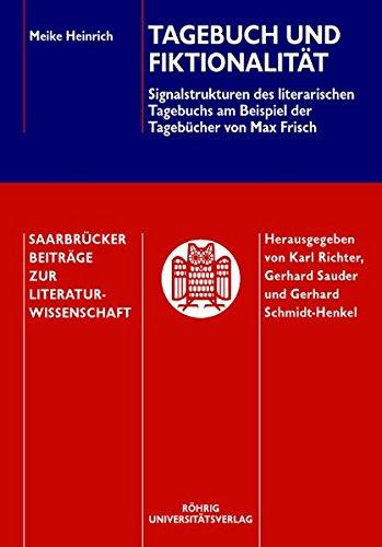 Tagebuch und Fiktionalität: Signalstrukturen des literarischen Tagebuchs am Beispiel des