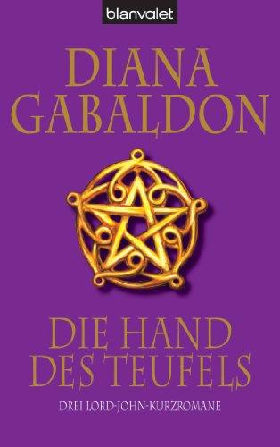 Buchseite und Rezensionen zu 'Die Hand des Teufels: Drei Lord-John-Kurzromane' von Diana Gabaldon