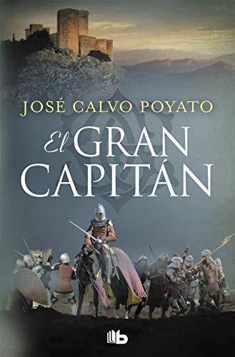 El Gran Capitán: Una apasionante novela sobre