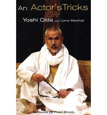 [(An Actor's Tricks )] [Author: Yoshi Oida] [Aug-2007]