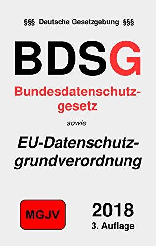 Bundesdatenschutzgesetz: Bundesdatenschutzgesetz (BDSG)