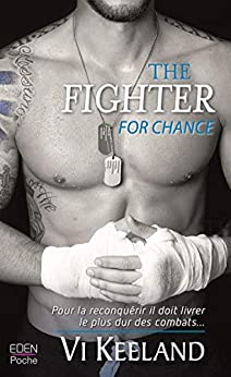 The fighter for chance par [Keeland, Vi]