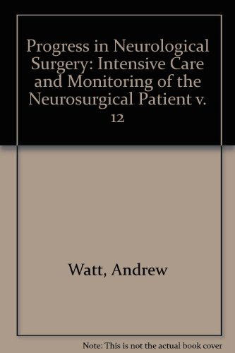 Progress in Neurological Surgery / Intensive Care and Monitoring of the Neurosurgical Patient