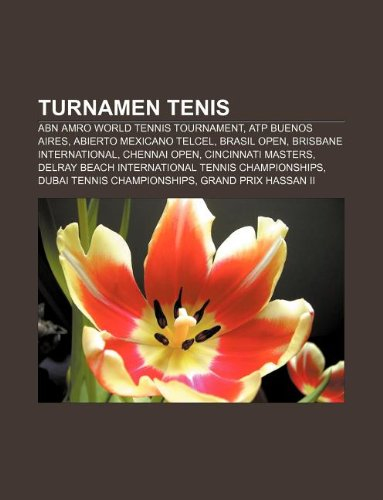 turnamen-tenis-abn-amro-world-tennis-tournament-atp-buenos-aires-abierto-mexicano-telcel-brasil-open