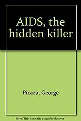 AIDS, the hidden killer