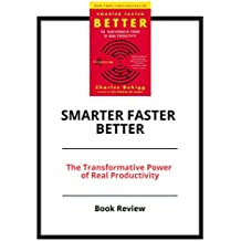 Smarter Faster Better: The Transformative Power of Real Productivity: Book Review (English Edition)